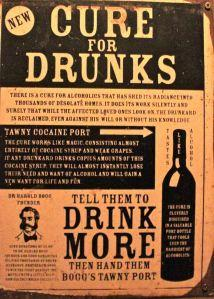 "vintage poster advertising tawny cocaine port as a cure for drunks, with the slogan ""drink more"""