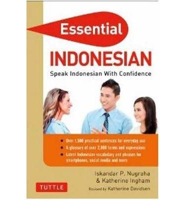 Essential Indonesian - speak INdonesian with confidence.