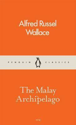 cover image of the malay archipelago by alfred russel wallace