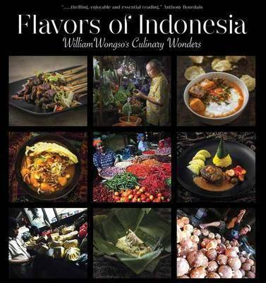 Cover image of Flavors of Indonesia by William Wongso.